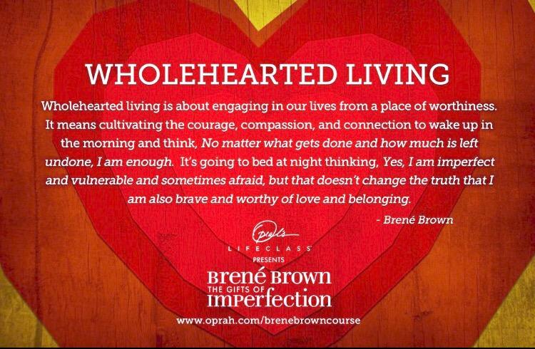 Living Wholeheartedly